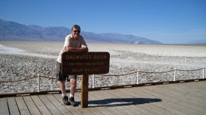 "Carl at 282 ft. Below Sea Level in Badwater Basin. This is the lowest point (on land) in North America. There is a spring fed pond of water, but because of the salt it is not drinkable, hence the name ""Badwater."""